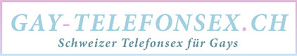 Gay Telefonsex CH